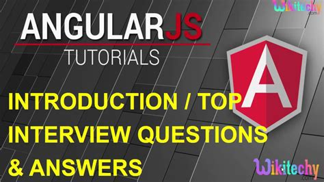 javascript tutorial interview questions and answers for experienced top 10 angular js interview question and answers for