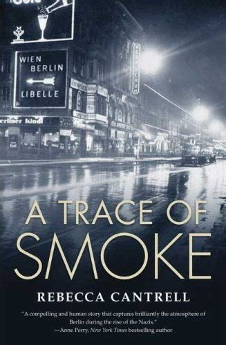 smoke city books cantrell s mysteries explore berlin in the 1930 s