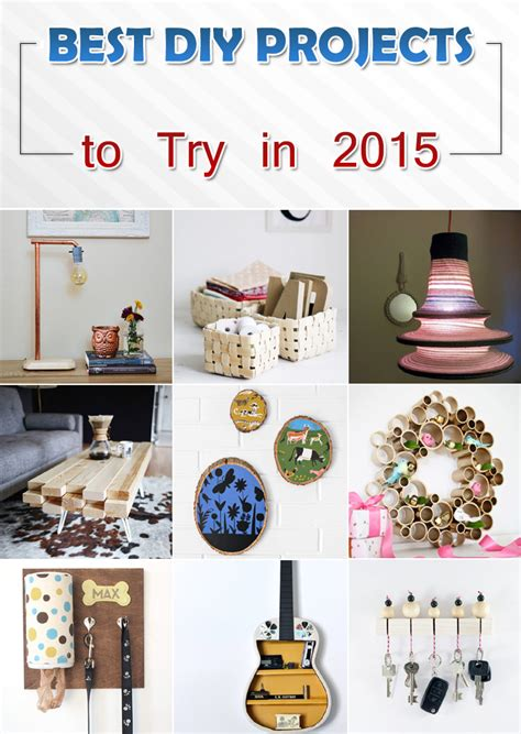 diy projects best best diy projects to try in 2015