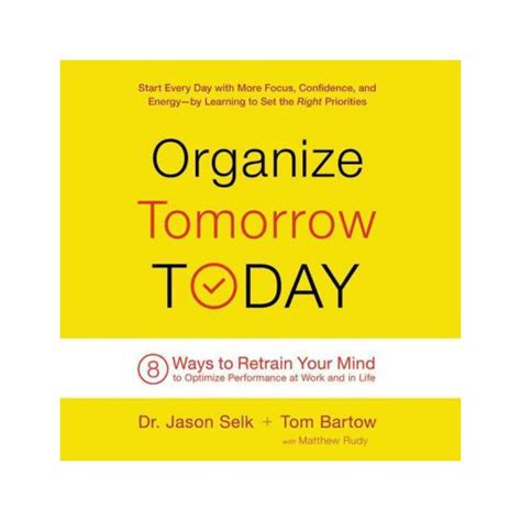 8 Ways To Arrange Your Books by Organize Tomorrow Today 8 Ways To Retrain Your Mind To