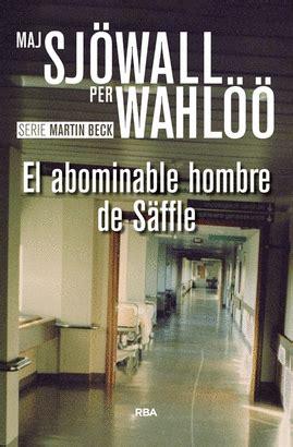 libro the abominables el hombre que se esfum wahloo per sjwall maj libro