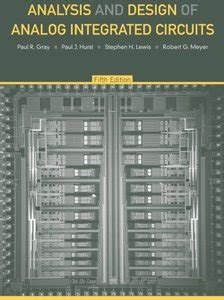 analysis and design of analog integrated circuits books analysis and design of analog integrated circuits 5th
