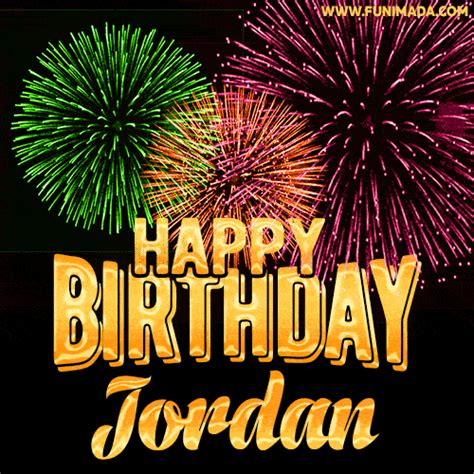 wishing   happy birthday jordan  fireworks gif animated greeting card