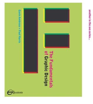 the fundamentals of graphic the fundamentals of graphic design by paul harris reviews discussion bookclubs lists