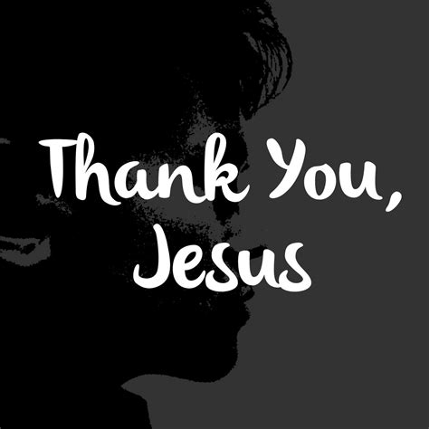 thank you jesus images thank you jesus cover hillsong worship w lyrics in