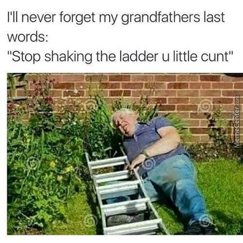 Ladder Meme - ladder memes best collection of funny ladder pictures