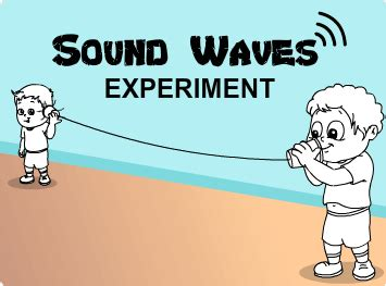 sound waves experiment   easy science experiments