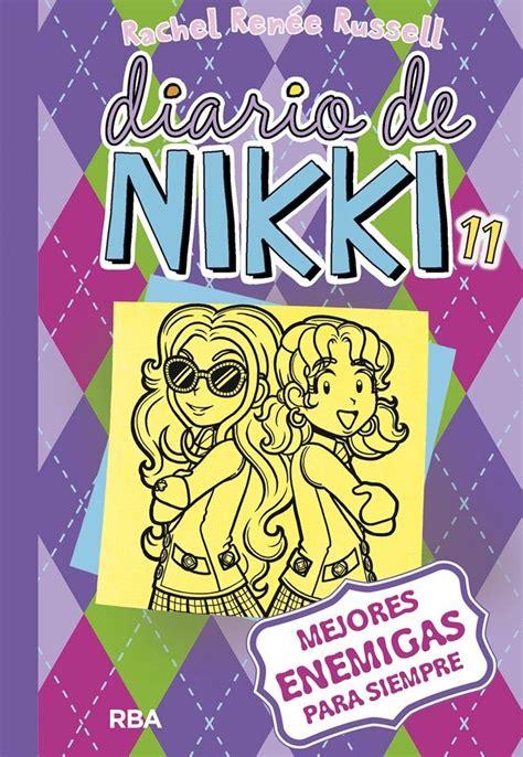 libro diario de nikki erase libros para ni 241 os de 10 a 13 a 241 os los m 225 s recomendados para leer ella hoy