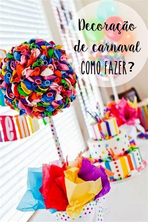 Glitter Home Decor by Decora 231 227 O De Carnaval 8 Dicas Para Decorar A Sua Festa
