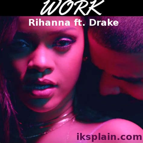 download mp3 free rihanna work watch rihanna work ft drake full video explicit