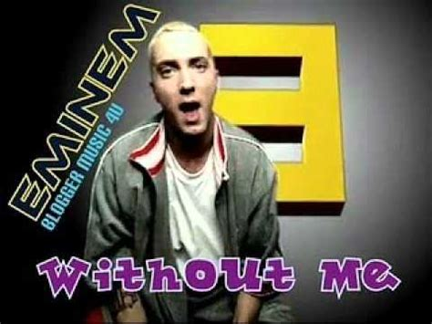 Without Me eminem without me witch lyrics