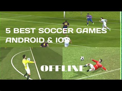 5 best free offline soccer/football games for android