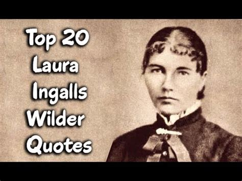 quot the little house quot from little house on the prairie top 20 laura ingalls wilder quotes author of little house