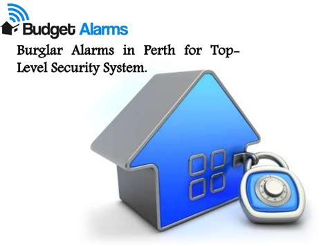 budgetalarms get top quality burglar alarms in perth