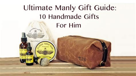 Handmade Gift For Him - the ultimate manly gift guide 10 handmade gifts for him