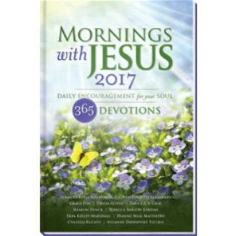 Book Giveaways 2017 - book giveaway mornings with jesus 2017 devotional rebecca barlow jordan