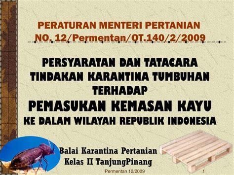 Peraturan Konstruksi Kayu Indonesia ppt balai karantina pertanian kelas ii tanjungpinang