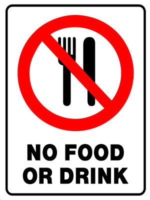 no food or drink no food or drink in this area