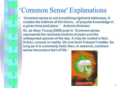 introduction sociological  common sense