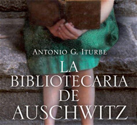 libro la bibliotecaria de auschwitz la bibliotecaria de auschwitz de antonio g iturbe estandarte