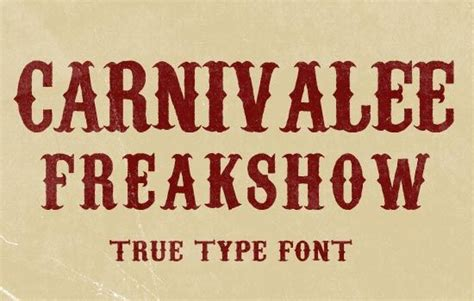 design rouge font carnivalee freakshow gt your life design and typography
