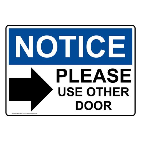 Use Other Door Sign by Osha Notice Use Other Door Sign With Symbol One 28573