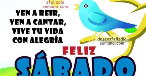 descargar imagenes bellas q digan sabado frases bonitas de feliz s 225 bado buenos deseos cristianos