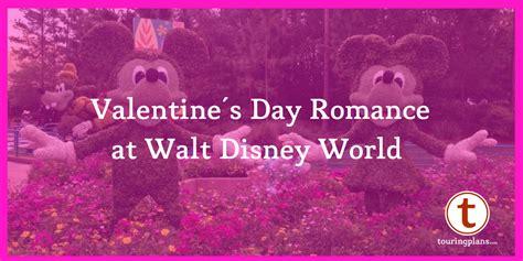 valentines day disney world disney world s day touringplans
