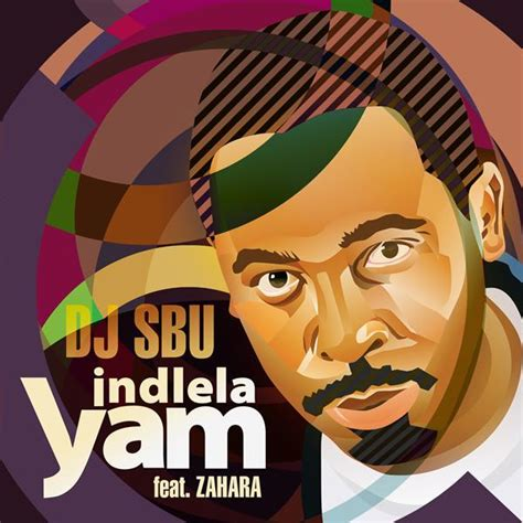 zahara ft dj dj sbu ft zahara indlela yam lyrics kasi lyrics