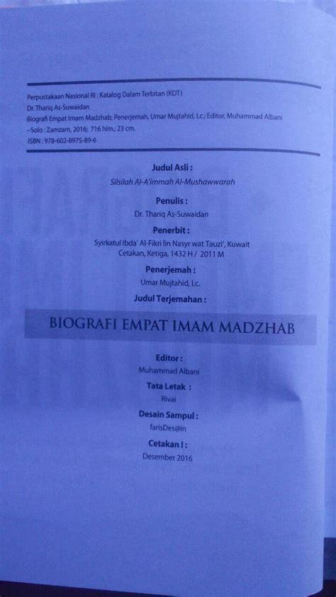 Kitab Lengkap Biografi Empat Imam Mazhab buku biografi empat imam mazhab mendulang hikmah perjalanan