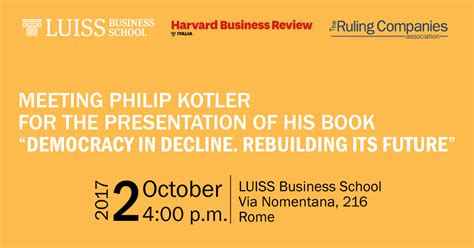 has democracy failed democratic futures books meeting prof philip kotler for the presentation of his