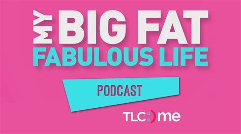 My Big Fat Fabulous Life Podcast Episode List Tlc | my big fat fabulous podcast trucks and moving moving