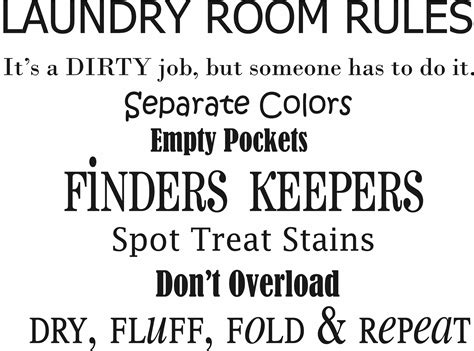 Black And White Room by Laundry Room Rules Quote The Walls