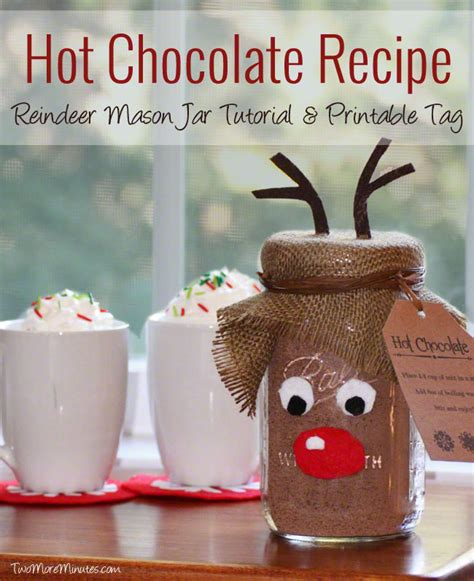 free printable reindeer hot chocolate reindeer mason jar gift idea with hot chocolate recipe