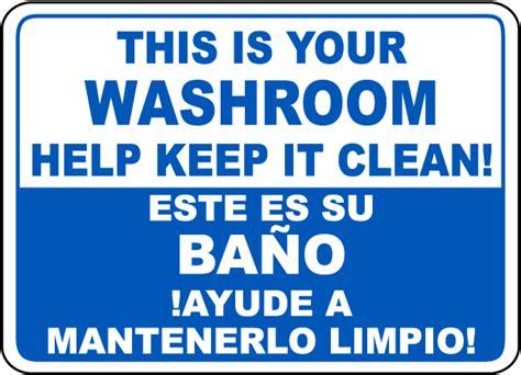 bilingual help keep your washroom clean sign d5743