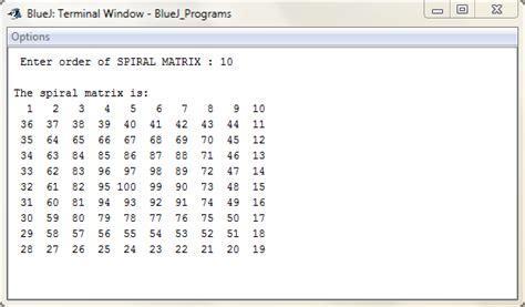 pattern programs in bluej spiral matrix java bluej