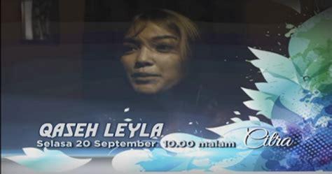 film cinta qaseh qaseh leyla full movie online 187 mytonton
