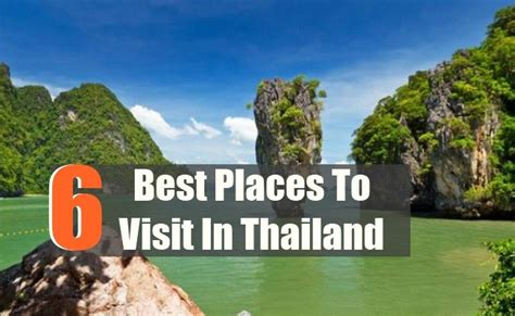 best places to visit in 6 best places to visit in thailand travel me guide