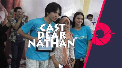 film dear nathan youtube cast dear nathan gegerkan solo paragon mall youtube