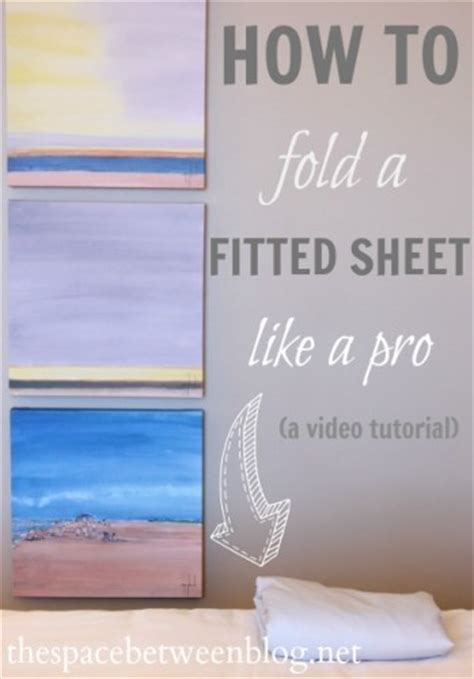 how to fold a fitted bed sheet a video tutorial showing how to fold a fitted sheet like a