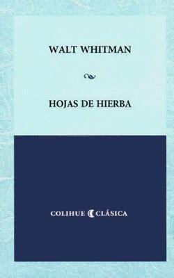libro hojas de hierba hojas de hierba por whitman walt 9789505630059 c 250 spide com