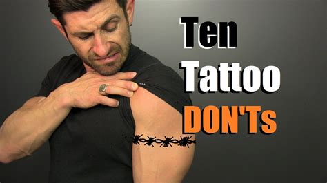 10 tattoo don ts how to avoid stupid tattoos youtube