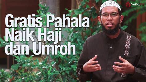 ceramah singkat berjenggot seperti kambing ustadz ceramah singkat gratis pahala naik haji dan umroh berkali
