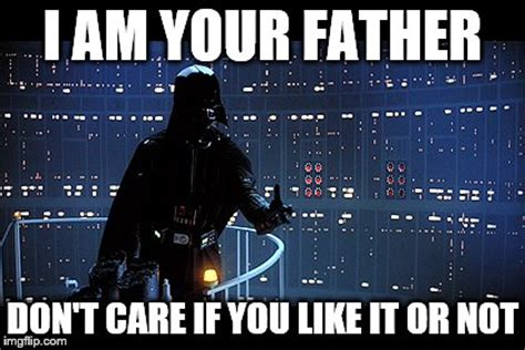 I Am Your Father Meme - darth vader i am your father meme www pixshark com