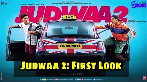 judwaa 2 first look varun dhawans version of salman khan judwaa 2 first poster released varun dhawan salman khan