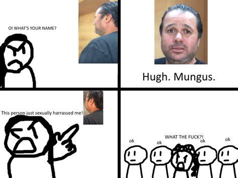 Pyrocynical Memes - hugh mungus meme basically pyrocynical