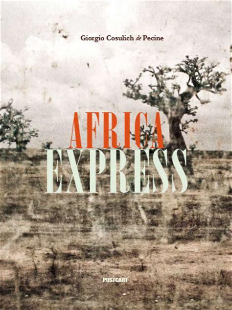 libreria coletti catalogo libreria griot 187 presentazione libro africa express