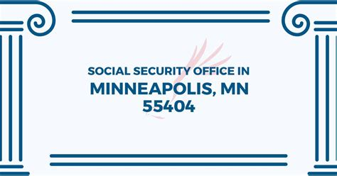 The Nearest Social Security Office by Social Security Office In Minneapolis Minnesota 55404