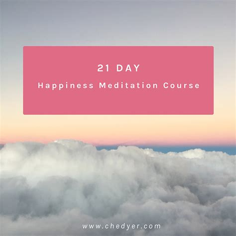 happiness in this a meditation on earthly existence books s1 happiness meditation 21 day meditation for happiness