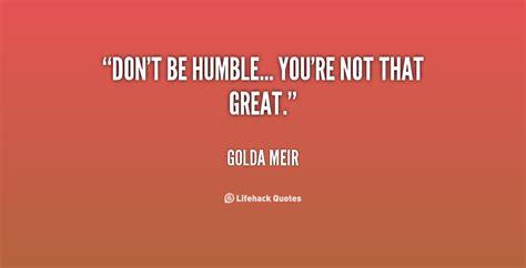 humble quotes quotesgram